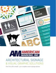 Custom Signage Ideas   American Marking Inc.